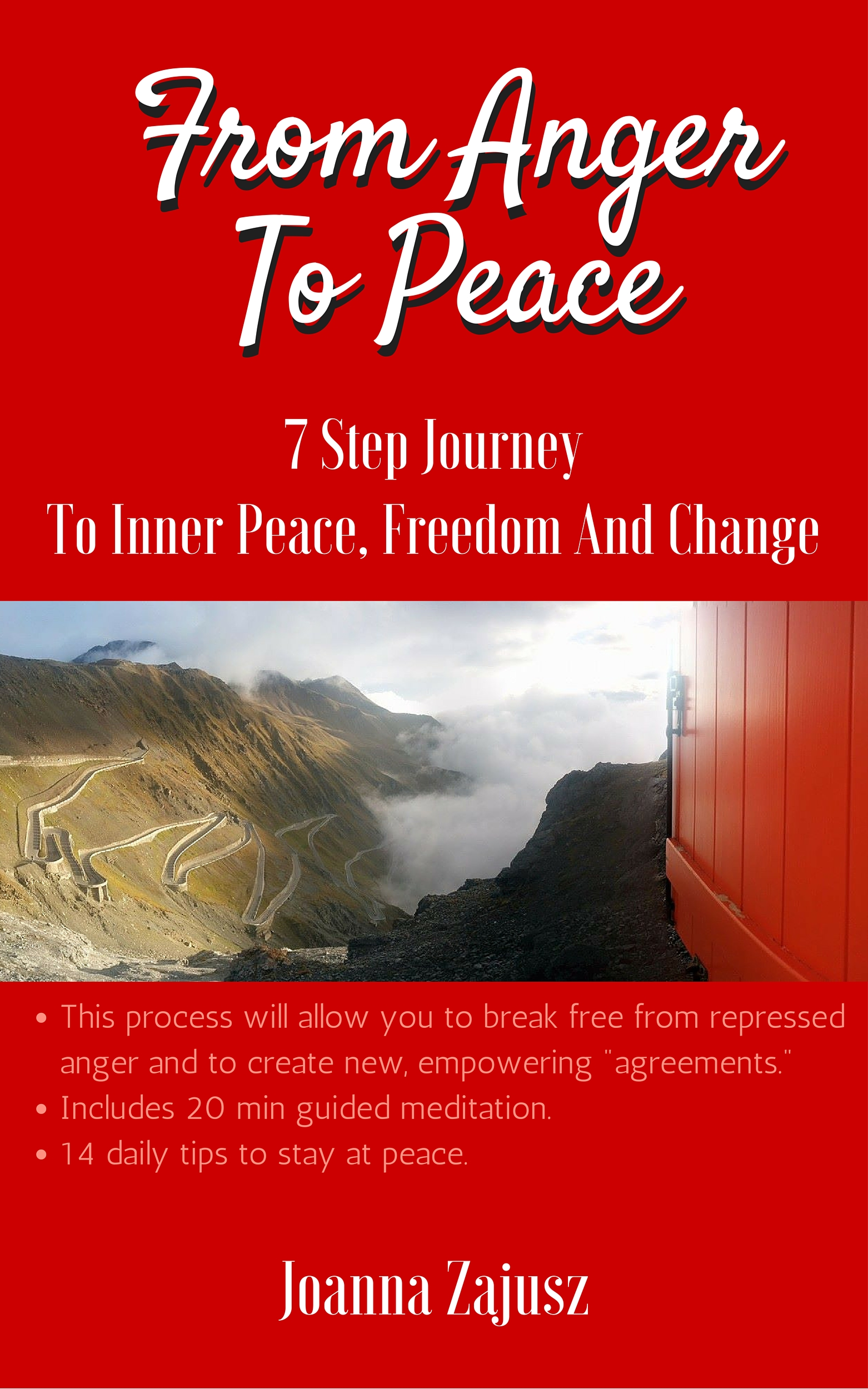 7 Step Journey Towards Inner Peace, Freedom And Change.